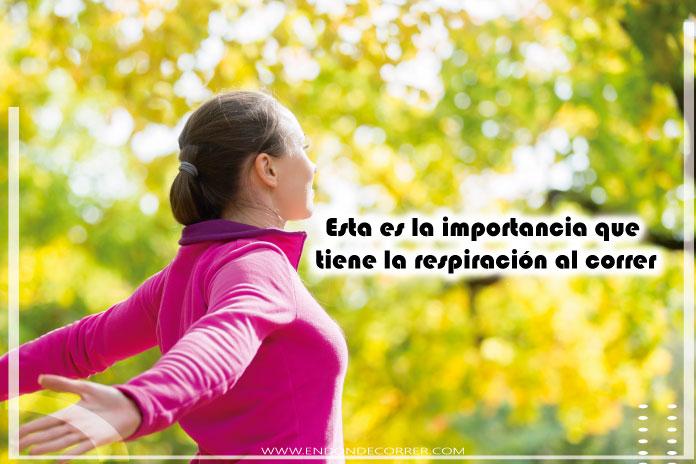 Esta es la importancia que tiene la respiración al correr
