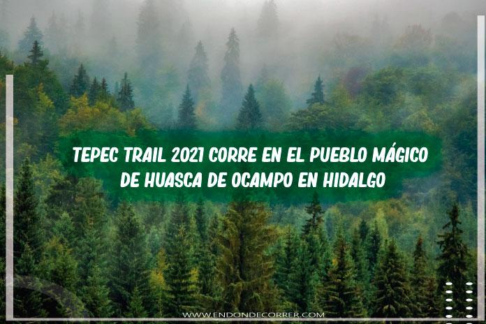 Tepec Trail