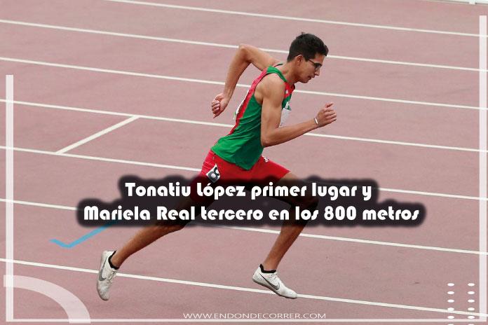 Tonatiu López y Mariela Real subieron al podio en los 800 metros