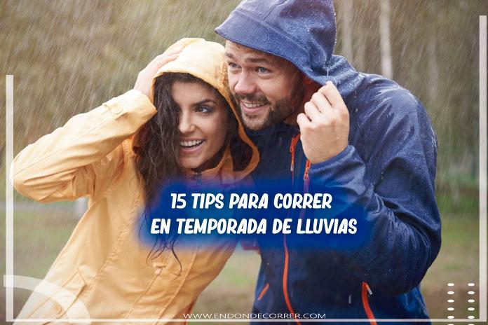 15 Tips para correr en temporada de lluvias