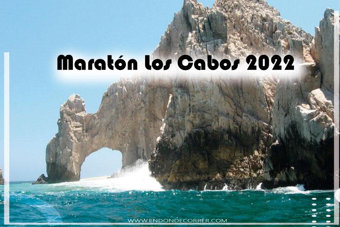 Maratón Internacional Los Cabos con distancias de 5, 10, 21 y 42 kilómetros