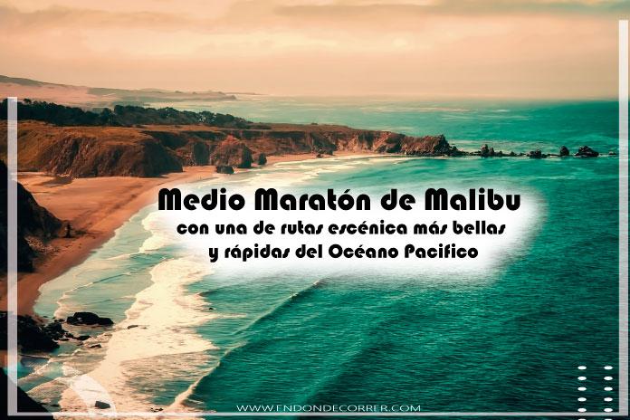 Medio Maratón de Malibú con una de rutas escénica más bellas y rápidas del Océano Pacifico