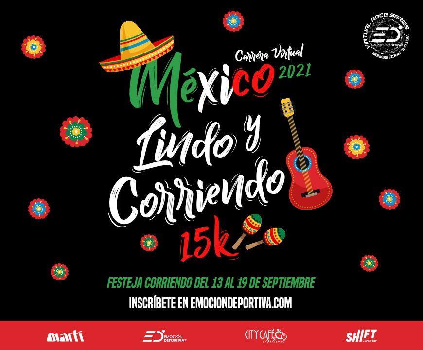 carrera virtual México Lindo y corriendo 15k