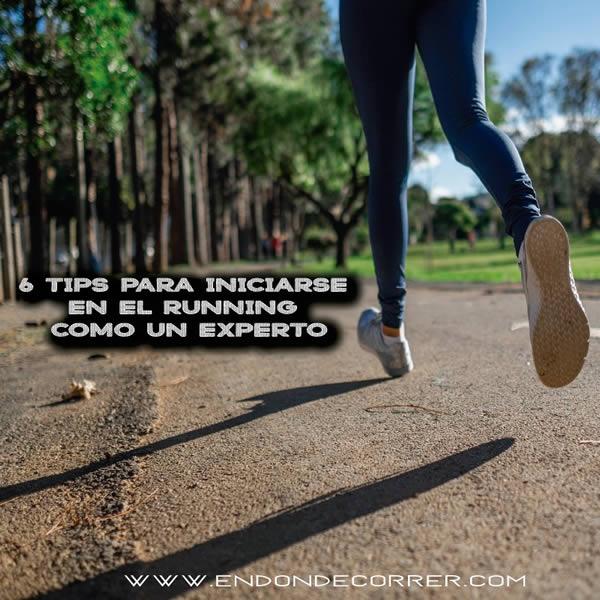 6 tips para iniciarse en el running como un experto