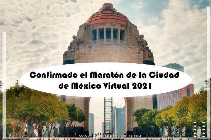 Confirmado el Maratón de la Ciudad de México Virtual 2021